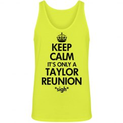 Keep Calm Taylor Reunion