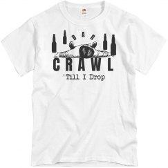 Crawl Till I Drop