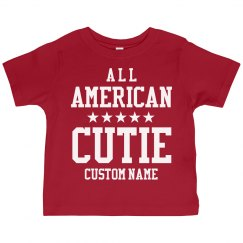 Custom Name All American Cutie