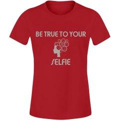 be true to your selfie