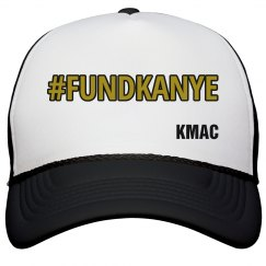 #FUNDKANYE Trucker Hat