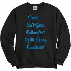 Fatigued Sweatshirt