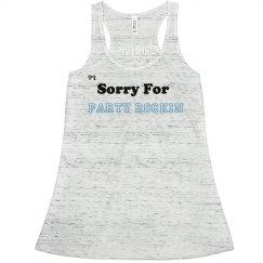 SorryForPartyRockin Top