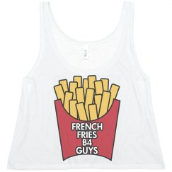 FRENCH FRIES B4 GUYS