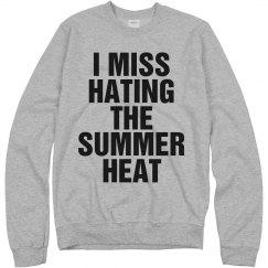 I Miss Hating Summer Heat