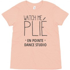 Watch Me Plié Custom Dancer