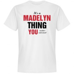 It's a Madelyn thing