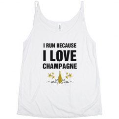 I run Because I Love Champagne