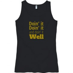 Doin' it Well tank top