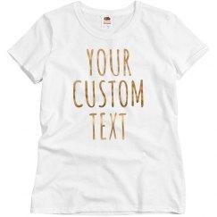 Custom Metallic Text Shirts