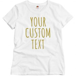 Custom Metallic Text Shirts