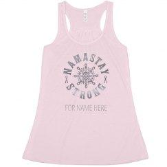 Custom Namastay Strong Pink