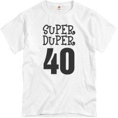 Super Duper 40