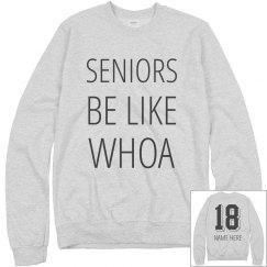 Seniors Woah Pullover