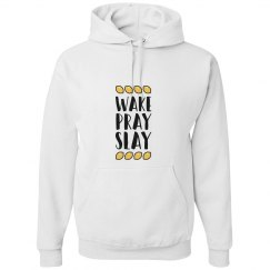 Wake,Pray,Slay Hoodie