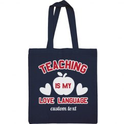 Teacher Love Language Tote