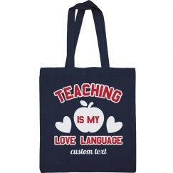 Teacher Love Language Tote