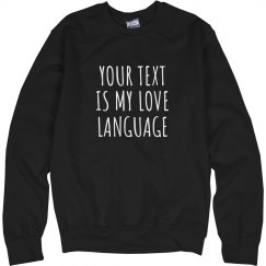Custom Love Language Sweater
