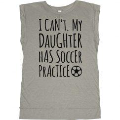 My Soccer Daughter Has Practice