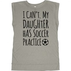 My Soccer Daughter Has Practice