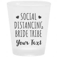 Social Distancing Bride Tribe Custom
