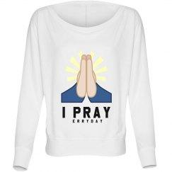 I Pray Erryday