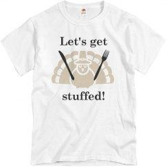 Let's get stuffed.