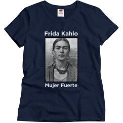 Frida Kahlo - Mujer Fuerte (Strong Woman)