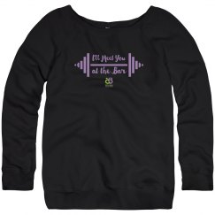 Ladies Meet Me at the Bar Sweatshirt