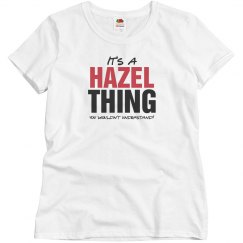 It's a Hazel thing