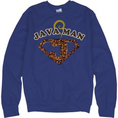 Java Man Coffee Humor Sweatshirt