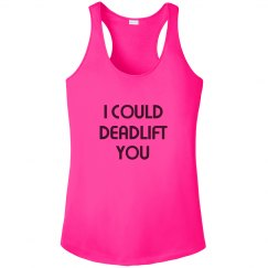 I Could Deadlift You Tank
