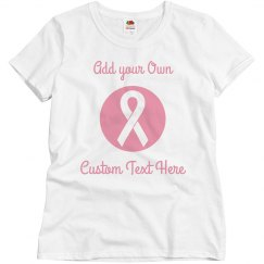 Create Your Own Breast Cancer Charity Tee