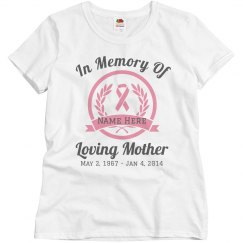 Custom Cancer Loving Memory Shirt