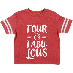 Four And Fabulous Birthday Tee