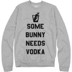Some Bunny Needs Vodka Easter