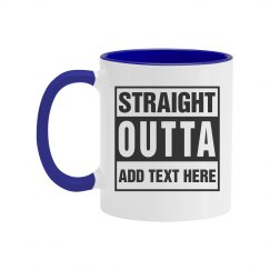 Custom Straight Outta Text
