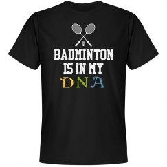 Badminton is in my DNA