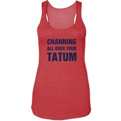 Channing All Over
