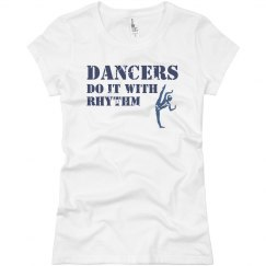 Dancers Have Rhythm