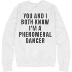 Phenomenal Dancer