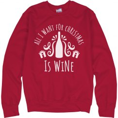 All I Want Christmas Wine Sweater