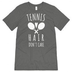 Tennis Hair, Don't Care