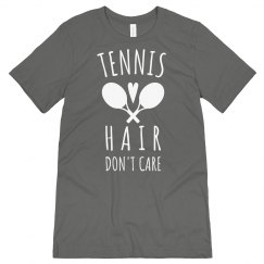 Tennis Hair, Don't Care