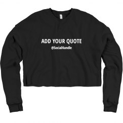 Your Message Cropped Sweatshirt