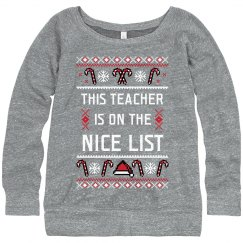 Teacher's On The Nice List Sweater