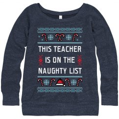 On The Naughty List Ugly Sweater