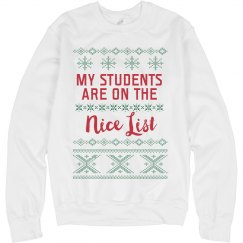 My Students Are On The Nice List Sweater