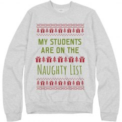My Students Are On The Naughty List Sweater