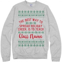 Custom Class Name Teachers Ugly Sweater